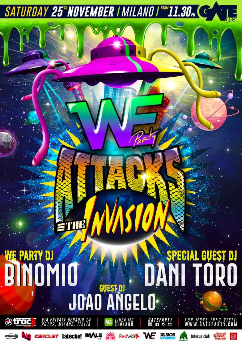 We Party Attacks - Gate Party Milano
